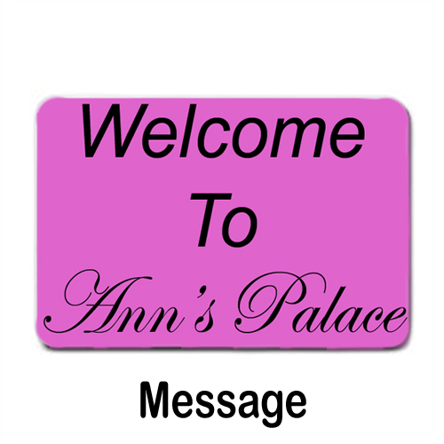Pink Doormat With Message